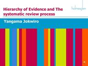 Levels of Evidence and The systematic review process