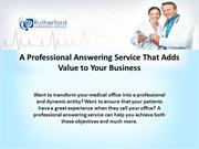 A Professional Answering Service That Adds Value to Your Business