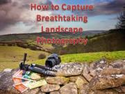 Mastering in Fine Art Landscape Photography