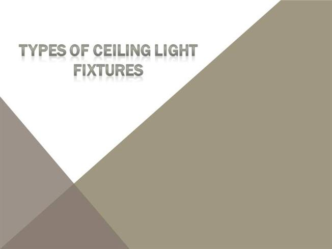 Different types of ceiling light fixtures authorstream aloadofball Image collections