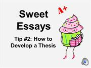 Sweet Essays Tip 2: Thesis