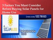 3 Factors You Must Consider Before Buying Solar Panels for Home Use