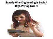 Exactly Why Engineering Is Such A High Paying Career