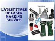 Latest Types of Laser Marking Service