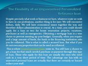 The Flexibility of an Unguaranteed Personalized Refinance loan