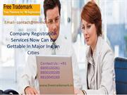Company Registration Services Now Can Be Gettable In Major Indian Citi