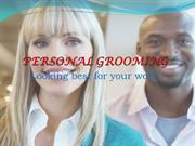 Personal grooming - Full Course