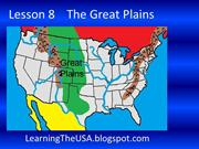 Lesson 8 The Great Plains Slide Show