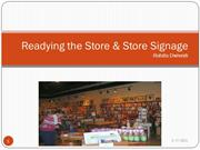 Store Readying & Store Signage
