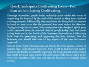 Quick Inadequate Credit rating Loans - Fast loan without having Credit