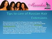 Tips to care of Russian Hair Extensions