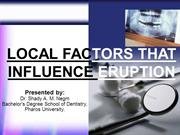 Local factors affect tooth eruption