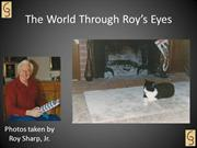 Memorial Photo Slideshow - Roys Eyes with Song