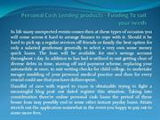 Personal Cash Lending products - Funding To suit your needs