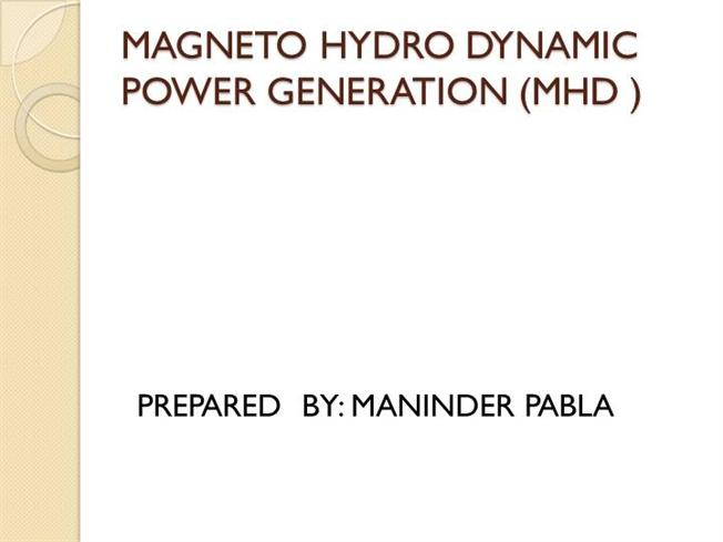 MAGNETO HYDRO DYNAMICS |authorSTREAM
