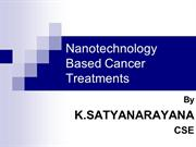 Nanotechnology Based Cancer Treatments