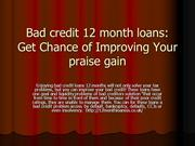 Bad credit 12 month loans