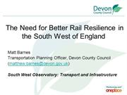 The Need for Better Rail Resilience in the South West of England