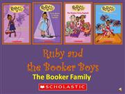 Ruby and the Booker Boys-Booker Family