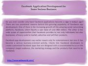 Facebook Application Development for Some Serious Business