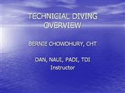 Tech Diving Overview -  March 7 2009