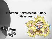 Electrical Hazards and Safety Measures