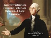 george-washington - founding father and determined land speculator - n