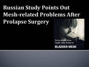 Russian Study Points Out Mesh-related Problems After Prolapse Surgery