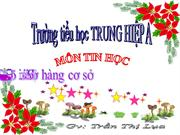 Bai 1 Tap Go hang phim co so, tin học 1