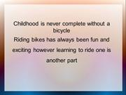 Easier Learning with a Balance Bicycle