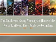 The Southwood Group Norsemytho Home of the Norse Pantheon The 9 Worlds