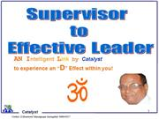 Supervisor To Leader-Catalyst