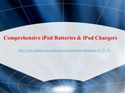 Comprehensive iPod Batteries & iPod Chargers