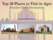 Best Places to Visit in Agra: Travelers Choice Top 20 Destinations