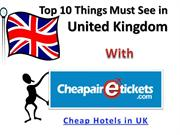 Cheap Hotels in UK- Find Cheap Airfares and Cheap Hotel Deals