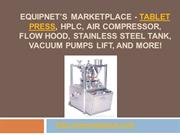EquipNet's Marketplace - Tablet Press, HPLC,  and More!