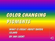 Color changing pigments Ian