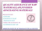 quality assurance of raw materials, API,finished &packaging material