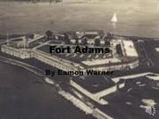 Fort Adams by Eamon