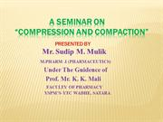 Compaction and Compression