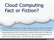 Cloud Computing Fact or Fiction