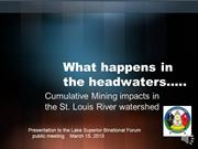 What Happens in the Headwaters...Cumulative Mining Impacts