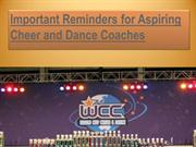 Important Reminders for Aspiring Cheer and Dance Coaches