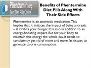 Benefits of Phentermine Diet Pills Along With Their Side Effects