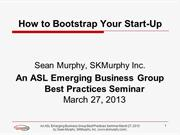 How To Bootstrap Your Startup Wed-Mar-27-2013