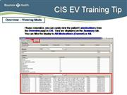 CIS EV Viewing Meds on Overview