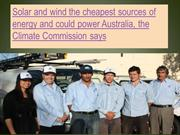 Solar and wind the cheapest sources of energy and could power Australi