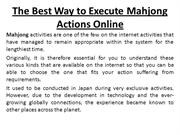 The Best Way to Execute Mahjong Actions Online