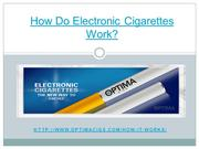 How Do Electronic Cigarettes Work?