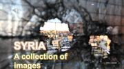 SYRIA- A collection of images
